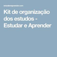 Kit de organização dos estudos - Estudar e Aprender