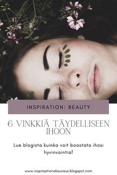 Blogissa kuusi vinkkiä kuinka voit boostata ihosi hyvinvointia. Käy lukemassa!