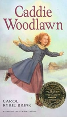 Caddie Woodlawn - Caddie Woodlawn is a real adventurer. She'd rather hunt than sew and plow than bake, and tries to beat her brother's dares every chance she Aladdin, Great Books, My Books, Beautiful Feet Books, Newbery Medal, Newbery Award, American Literature, Children's Literature, American History