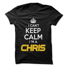 Keep Calm I am ... CHRIS - Awesome Keep Calm Shirt ! - #mens #transesophageal echo. I WANT THIS => https://www.sunfrog.com/Outdoor/Keep-Calm-I-am-CHRIS--Awesome-Keep-Calm-Shirt-.html?id=60505