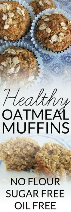 Healthy Oatmeal Muffins – Most muffins = junk food! These sound delicious plus no refined sugar, no oil and no flour. Healthy Oatmeal Muffins – Most muffins = junk food! These sound delicious plus no refined sugar, no oil and no flour. Breakfast And Brunch, Quick Healthy Breakfast, Breakfast Recipes, Healthy Oatmeal Muffins, Breakfast Ideas, Oatmeal Muffin Recipe, Oatmeal Cupcakes, Healthy Oatmeal Cake Recipe, Dinner Recipes
