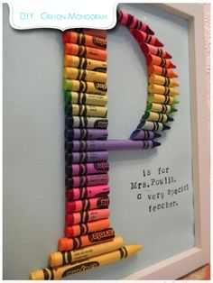Ms. Teacher Appreciation Gift:  Create a crayon monogram with the Cheap & Chic Nursery's tutorial.