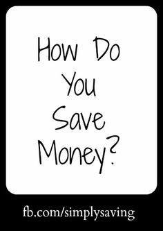 How do you save money? Our facebook readers share their tips! #frugal #frugaltips #savemoney #tips