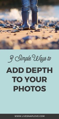 Photography Composition Tip: 3 simple ways to add depth to your photos! #photography #phototips #composition