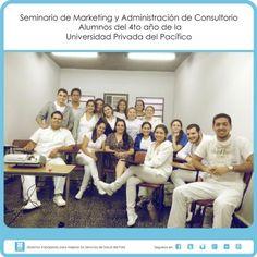 Seminario de Marketing y Administración de Consultorio Alumnos del 4to año de la Universidad Privada del Pacífico