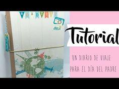 Tutorial: un diario de viajes para el día del padre  Colaboración con Creavea - YouTube Album Scrapbook, Agenda Planner, Mini Scrapbooks, File Folder, Journals, Youtube, Crafts, Europe, Tutorials