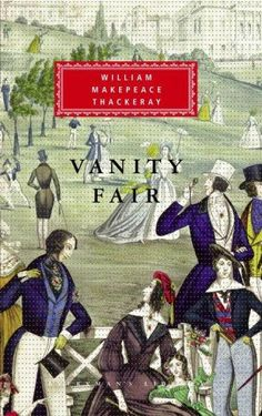 A panoramic satire of English society during the Napoleonic Wars, Vanity Fair is…