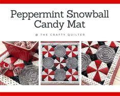 Peppermint Snowball Candy Mat and free pattern - The Crafty Quilter Christmas Sewing, Great Christmas Gifts, Simple Christmas, Christmas Diy, Christmas Quilting, Snowball Candy, Half Square Triangle Quilts, Table Runner And Placemats, Quilt Stitching