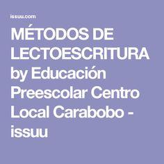MÉTODOS DE LECTOESCRITURA by Educación Preescolar Centro Local Carabobo - issuu