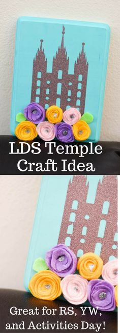 LDS Temples / relief society activities / relief society birthday gifts / young women activities / relief society crafts / lds temple crafts / achievement days / cricut projects / lds craft projects / mormon craft projects