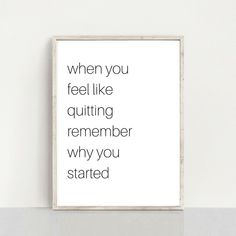 When you feel like quitting printable quote, gym wall decor, Fitness quote, Workout printable gift, Inspirational Quotes Print Printable Quotes, Printable Wall Art, Joan Of Arc Quotes, Foyer Wall Decor, Remember Why You Started, Online Printing Companies, Courage Quotes, Family Print, Affordable Wall Art