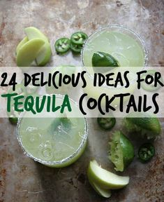 24 Feisty Tequila Cocktails You Need In Your Life ... tequila is good year round but especially yummy in the summer!