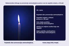 Download the World Suicide Prevention Day Light a Candle near a Window in Croatian https://www.iasp.info/wspd/light_a_candle_on_wspd_at_8PM.php#croatian