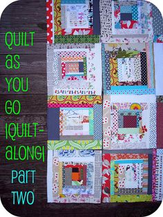 Quilt As You Go |quilt-along| Part Two  http://sewtakeahike.typepad.com/sewtakeahike/my-patterns-and-tutorials.html