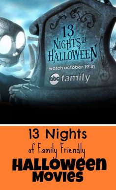 13 nights of family friendly halloween movies perfect for family movie night