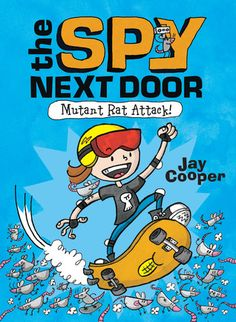 Cooper, Jay. The Spy Next Door.  February 28th 2017 by Scholastic Press  E ARC from Edelweiss Above the Treeline   Dexter Drabner's life is...