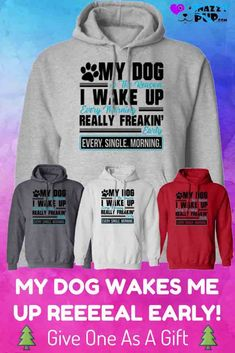 Dog lovers love keeping warm with these casual hooded sweatshirts with sayings. Perfect for men, women and teens, hoodies make life more comfortable around the house and when out and about. Do you know a Dog Dad or Mom that's hard to buy for? These make great gifts. Discover even more cool dog hoodies in our Snazzypup store today!  #hoodies #presents #gifts #christmasgifts #dogs #doglovers #dogmom