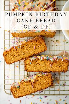 pumpkin birthday cake bread is the perfect celebratory treat for the pumpkin lover in your life! It's gluten and dairy free and the sprinkles are a must Lemon Desserts, Great Desserts, Healthy Dessert Recipes, Dessert Ideas, Breakfast Recipes, Strawberry Oatmeal Bars, Blueberry Crumble Bars, Baked Pumpkin, Pumpkin Bread