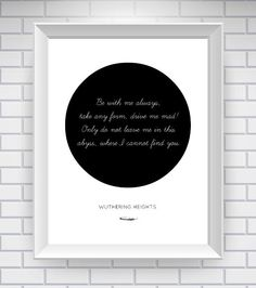 Wuthering Heights Print Literary Quote  by NeverMorePrints on Etsy, $15.00