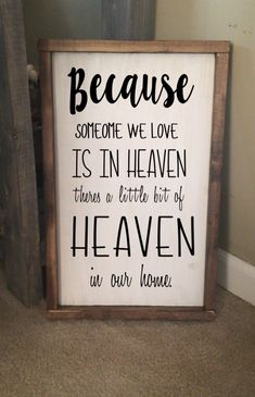 Someone we love is in heaven