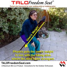 The TALO Freedom Seat is the pocket size hammock used with your walking stick or trekking poles. Take a load off with the TALO Freedom Seat by Maximum Win LLC, Innovations for the Outdoor Enthusiast. Made in the U.S.A. #giftideas #hammockchair #hiking #painrelief #arthritis #kneepain #backpain #injuryrecovery #beprepared #life #camping