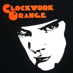 A Clockwork Orange, fanart, Alex DeLarge Stanley Kubrick, Fanart, Music Film, Actors, At Least, Humor, Orange, Books, Movie Posters