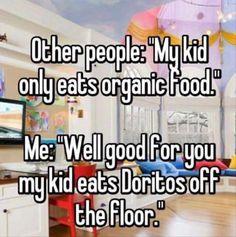 Child, Humour, Eating, Organic food, Meme, Floor: Otherpeopler Mkid onluleatSorganic roo Wellgod for you mujkid eacs DorilCoSO thefloor