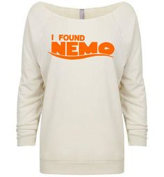Yea I found Nemo. What did you do today? RAGLAN I Found Nemo  Women's  Disney Finding Nemo by BrandByYou