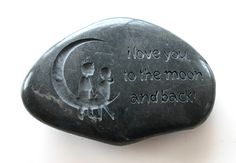 i love you to the moon and back Engraved Black Stone