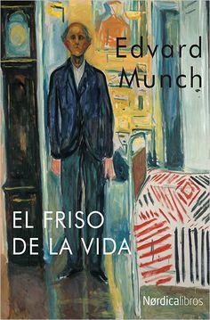 El friso de la vida / Edvard Munch. Como una lluvia torrencial se desatan las palabras de Edvard Munch, uno de los artistas más polémicos e influyentes en la historia del arte contemporáneo. Su desbordante ingenio le llevó a plasmar pensamientos y emociones más allá de lienzos y grabados, en descarnados textos cargados de lirismo, que reflejan apreciaciones sobre el arte en general y su obra en particular, ambientes y figuras que dejaron huella en su excepcional sensibilidad.