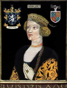 Margaret de Holland, Countess of Somerset - wife of John de Beaufort 1st Earl of Somerset. 18th Maternal Great Grandmother