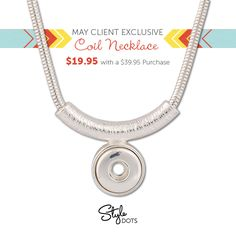 Our May 2016 Client Exclusive is the Coil Necklace, yours for only $19.95 with a $39.95 purchase. https://shanette.styledotshome.com/products/specials