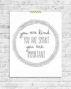 Printable You Are Kind You Are Smart  The by StarandArrowDesigns, $5.00