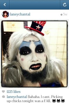 I'm clearly doing this for Halloween ... captain spaulding.