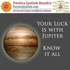 Jupiter transit what matters most is the luck in your efforts and