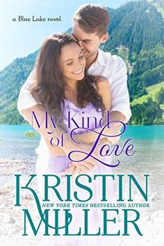 My Kind of Love (Blue Lake, #5)