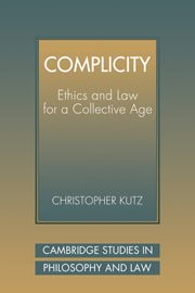 Complicity ethics and law collective age Cambridge University, Philosophy, No Response, Improve Yourself, Law, Politics, Words, Book, Reading
