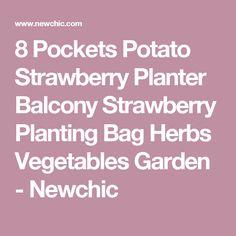 8 Pockets Potato Strawberry Planter Balcony Strawberry Planting Bag Herbs Vegetables Garden - Newchic
