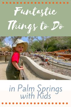With over 300 days of sunshine, Palm Springs, California is a fabulous year-round destination. And it's family-friendly! These fun things to do in Palm Springs with kids will help you start planning your family vacation.