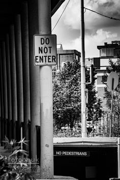 Do Not Enter – No Pedestrians -     A few signs in Edmonton at the Crown Plaza hotel.     .  http://wp.me/p1kNUw-2Gk