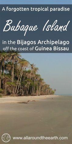 A forgotten tropical paradise, Bubaque Island, Bijagos Archipelago, Guinea Bissau, West Africa