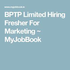 BPTP Limited Hiring Fresher For Marketing ~ MyJobBook