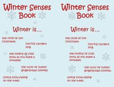 WINTER SENSES MINI BOOK. Students write their own sentences about what winter is (one sentence for each of the five senses).