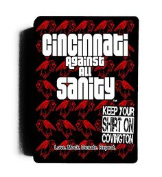 Cincinnati Against All Sanity: An Unofficial Queen City Expansion Pack For the World's Best Party Game