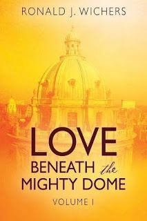 Literary Flits: Love Beneath The Mighty Dome by Ronald J Wichers +...