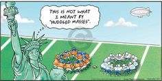 "The Cartoonist Group - Bob Thaves Tom Thaves :: Frank and Ernest :: :: Image Number: 107590 :: This is not what I meant by ""huddled masses."" :: Football, Statue of Liberty. Bob And Tom, Football Players, Comic Strips, Liberty, Cartoons, Number, Statue, Group, Comics"