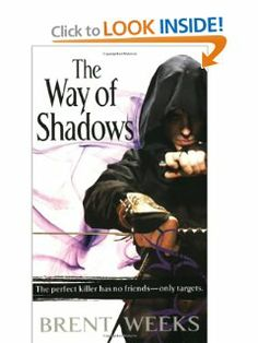 The Way of Shadows (The Night Angel Trilogy) by Brent Weeks. $7.97. Publication: October 1, 2008. Author: Brent Weeks. Series - The Night Angel Trilogy (Book 1). Publisher: Orbit (October 1, 2008)