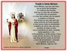 LINDOS RECADOS: Oração-a-Santa-Bárbara.