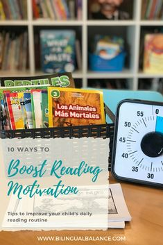 10 Ways to Boost Your Child's Reading Motivation - Bilingual Balance