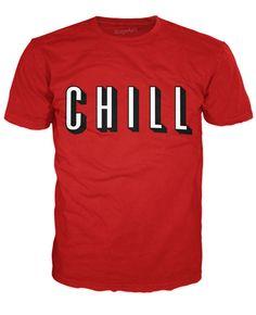 768b8df4a1b2 Chill T-Shirt Old T Shirts, Vintage Shirts, Cool Shirts, Tee Shirts